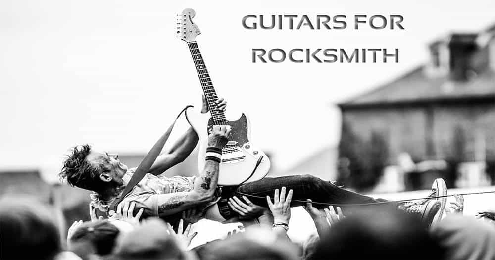 Best Guitars for Rocksmith Reviews