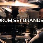 Drum Set Brands