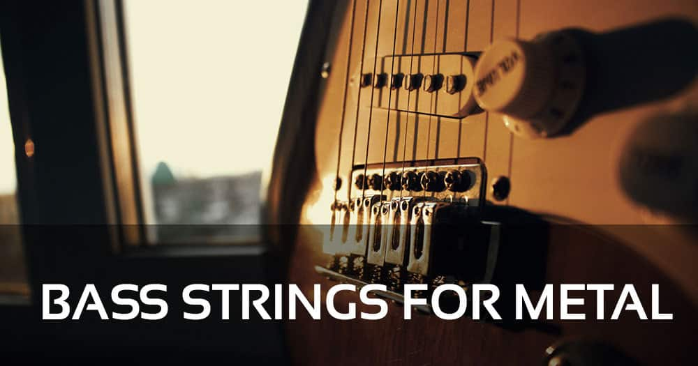 Bass Strings for Metal