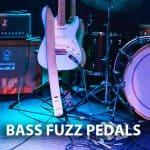 Bass Fuzz Pedals