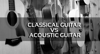 Classical Guitar vs Acoustic Guitar