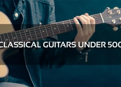 The 5 Best Classical Guitars Under 500 Reviews